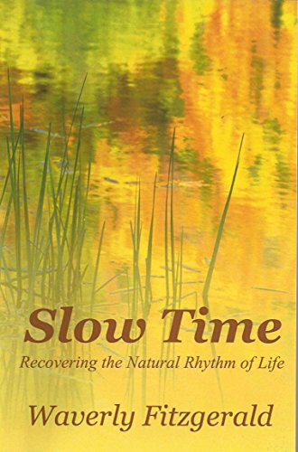 slow time - 2