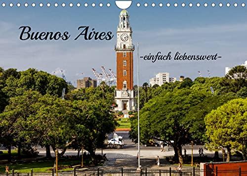 Buenos Aires -einfach liebenswert- (Wandkalender 2022 DIN A4 quer)