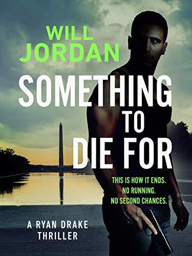 Something to Die For (Ryan Drake Book 9) (English Edition)