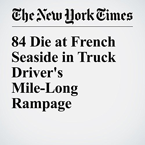 84 Die at French Seaside in Truck Driver's Mile-Long Rampage cover art