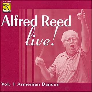 Alfred Reed Live!, Vol 1: Armenian Dances: El Camino Real 1985 Divertimento for Flute and Winds 1996 Armenian Dances 1972-76 Praise Jerusalem! 1986