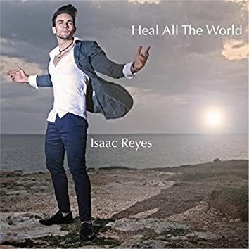 Heal All the World