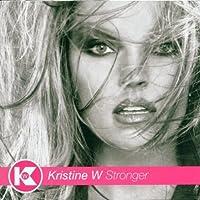 Stronger by Kristine W