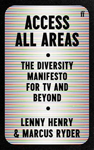 Access All Areas: The Diversity Manifesto for TV and Beyond