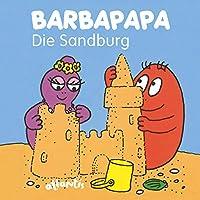 Taylor, T: BARBAPAPA - Die Sandburg