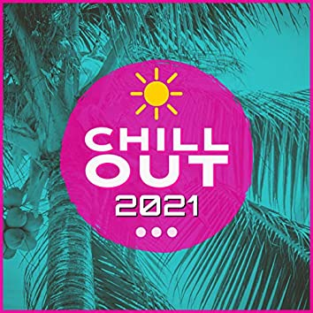 Chill Out 2021