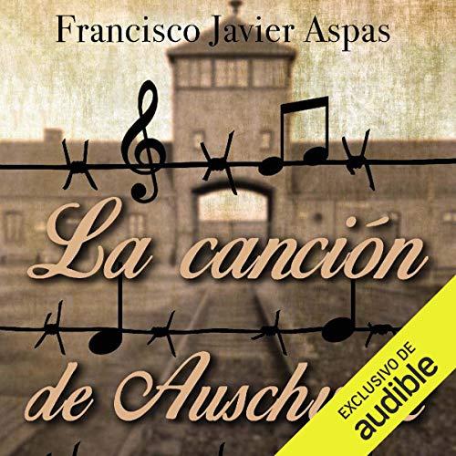 La canción de Auschwitz (Narración en Castellano)  By  cover art