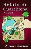 Relato de Cuarentena - Volumen II