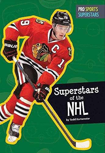 Superstars of the NHL (Pro Sports Superstars) by Todd Kortemeier (2016-07-06)
