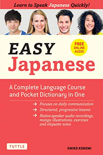 Compare Textbook Prices for Easy Japanese: A Complete Language Course and Pocket Dictionary in One Free Online Audio Easy Language Series Illustrated Edition ISBN 9784805315873 by Konomi, Emiko