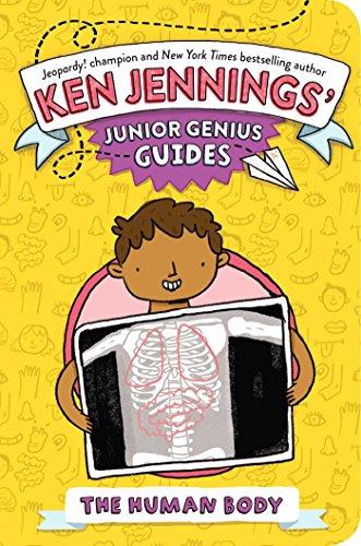 The Human Body (Ken Jennings' Junior Genius Guides) (English Edition)