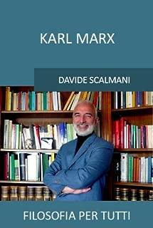 Karl Marx (Filosofia per tutti Vol. 5) (Italian Edition)