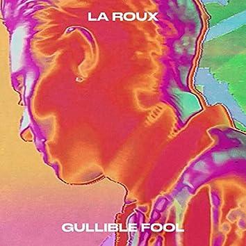 Gullible Fool (Edit)
