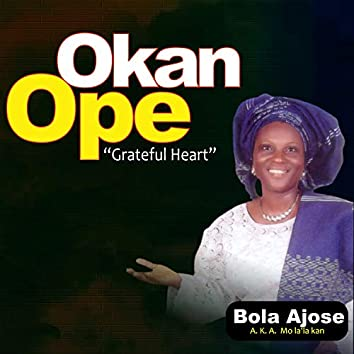 Okan Ope (Grateful Heart)