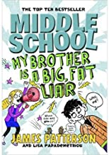 Middle School My Brother Is a Big, Fat Liar by James Patterson - Paperback