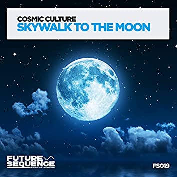 Skywalk to the Moon