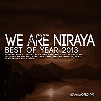 We Are Niraya - Best Of Year 2013