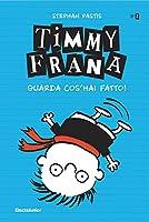 timmy frana. guarda cos'hai fatto! (vol. 2)