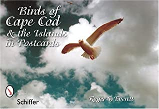 Birds of Cape Cod & the Islands in Postcards by Everett, Roger S. (2006) Paperback