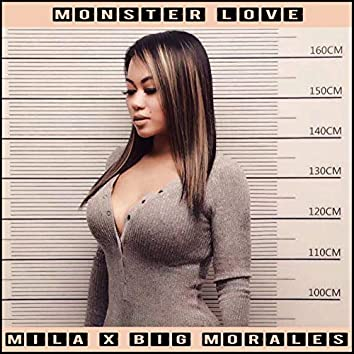 Monster Love (feat. Big Morales)