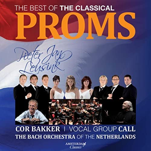 Vocal Group Call, Pieter Jan Leusink & The Bach Orchestra of the Netherlands feat. Cor Bakker