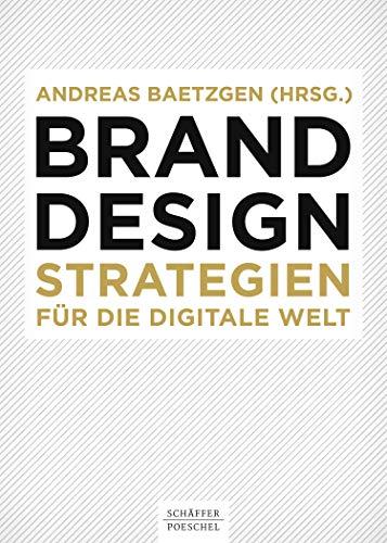 Brand Design: Strategien für die digitale Welt