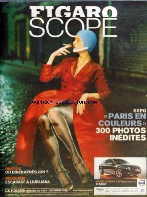 FIGARO SCOPE [No 19702] du 05/12/2007 - EXPO - PARIS EN COULEURS - 300 PHOTOS INEDITES - RESTOS - OU DINER APRES 23 H - WEEK-END - ESCAPADE A LJUBLJANA - SOMMAIRE - ENQUETE - PARIS PREND DES COULEURS - EN VUE - LE PALAIS DE TOKYO MUSEE DU XXIE SIECLE - RESTAURANTS - OU DINER APRES 23 HEURES - EN VILLE - CINEMA - A LA CROISEE DES MONDES LA BOUSSOLE D'OR PAR CHRIS WEITZ - EXPOS - DE KURODA A FOUJITA A LA MAISON DE LA CULTURE DU JAPON A PARIS - MUSIQUES - MC SOLAAR AU BATACLAN - OPERA DANSE - TANN