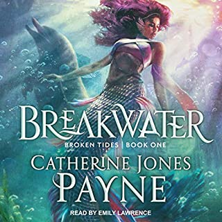 Breakwater     Broken Tides Series, Book 1              By:                                                                                                                                 Catherine Jones Payne                               Narrated by:                                                                                                                                 Emily Lawrence                      Length: 7 hrs and 34 mins     3 ratings     Overall 4.7