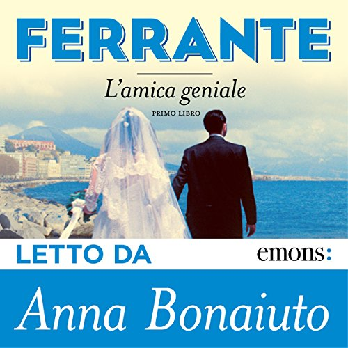 L'amica geniale | Elena Ferrante