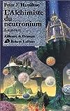 L'Alchimiste du neutronium, Tome 2 - Conflit