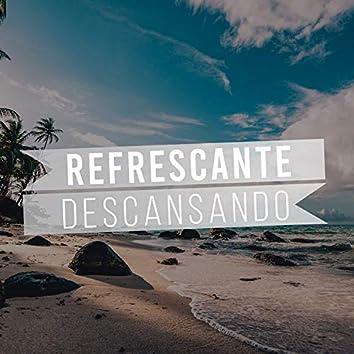 #Refrescante Descansando