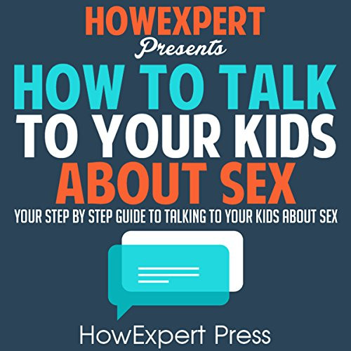 How to Talk to Your Kids About Sex audiobook cover art