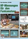 HF-Messungen für den Funkamateur - Teil 2 - Hans Nussbaum