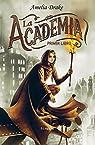 La Academia. Primer libro par Drake