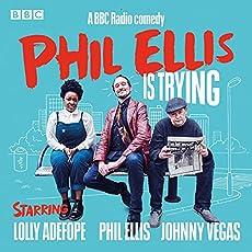 Phil Ellis Is Trying