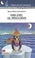 Hielito, El Peguino (Fabulas de Familia) (Spanish Edition) 9702002591 Book Cover