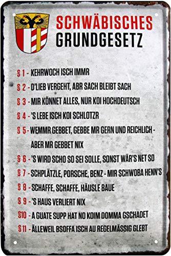 Schwäbisches Grundgesetz Schwaben 20 x 30 cm Spruch Deko Blechschild 101