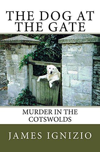 The Dog at the Gate: Murder in the Cotswolds