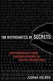 The Mathematics of Secrets:...