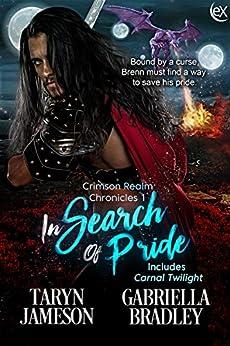 In Search of Pride (Crimson Realm Chronicles Book 1) by [Taryn Jameson, Gabriella Bradley]