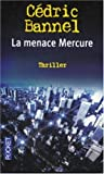 La Menace Mercure