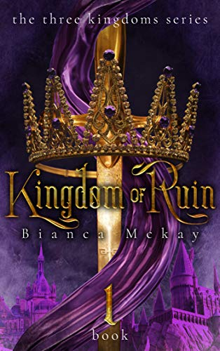 Kingdom of Ruin (The Three Kingdoms Book 1) (English Edition)