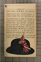 GREAT BRITISH SHORT STORIES: Village Without Men; The Lily; The Easter Egg Party; Rab and His Friends; A Sick Call; The Tu...
