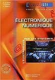 Electronique, terminale STI génie électronique 1, Numérique - Livre de l'élève