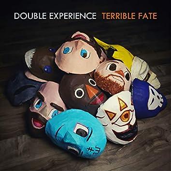 Terrible Fate