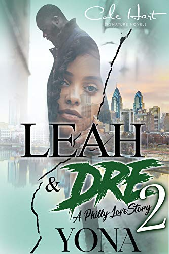 Leah & Dre 2: A Philly Love Story