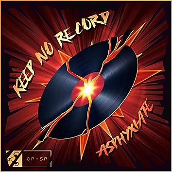 Keep No Record