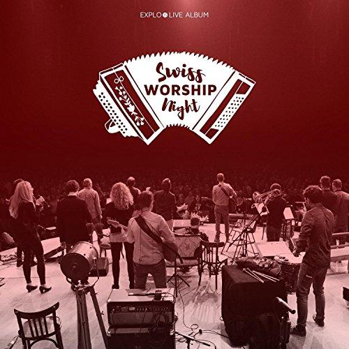 Swiss Worship Night (Live)