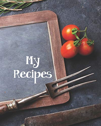 My Recipes: Spices Custom Design Recipe Book Planner Journal Notebook Organizer Gift | Favorite Family Serving Ingredients Preparation Bake Time ... Kitchen Notes Ideas | 8x10 120 White Pages