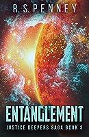 Entanglement (Justice Keepers Saga)